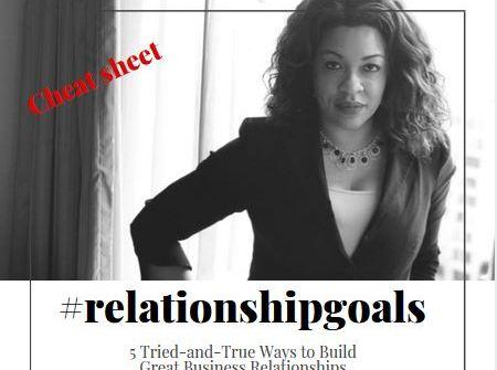 Got Business #RelationshipGoals?