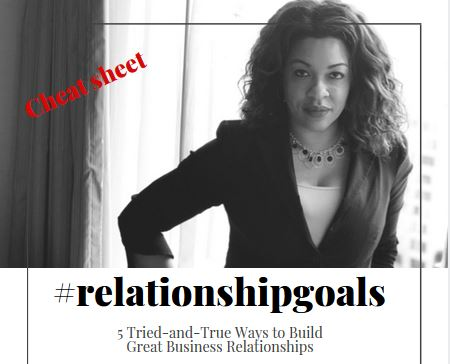 Got Business #RelationshipGoals?