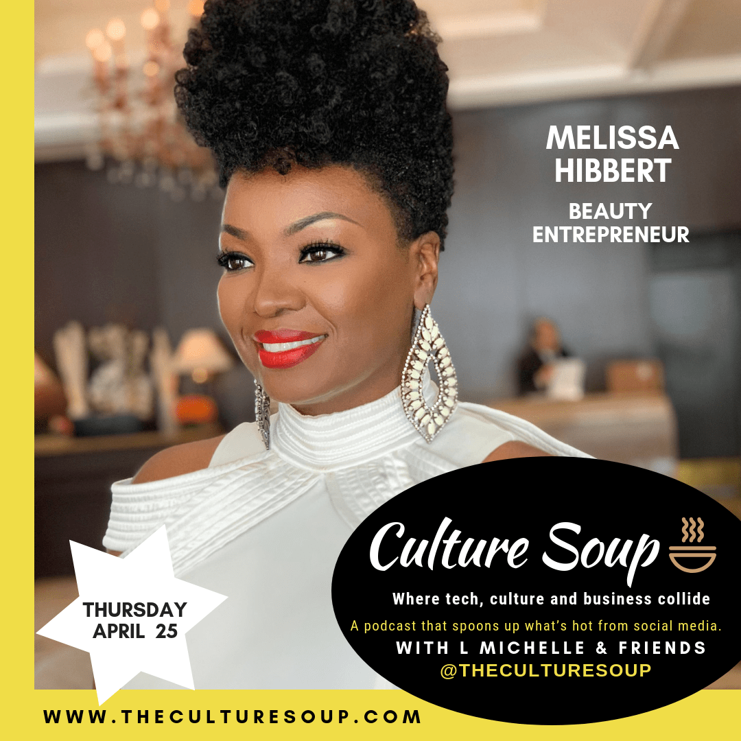 Ep 26: Facing the Business of Beauty with Melissa Hibbert