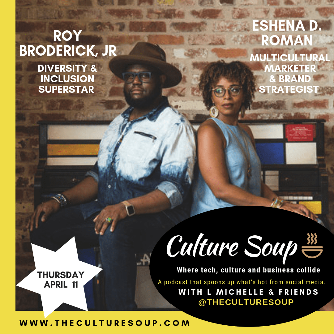 Ep 24: For the Culture with Roy Broderick, Jr. and Eshena D. Roman