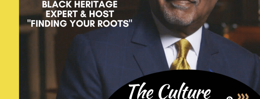 Ep 97: #ThrowbackThursday Finding Your Roots with Dr. Henry Louis Gates, Jr.