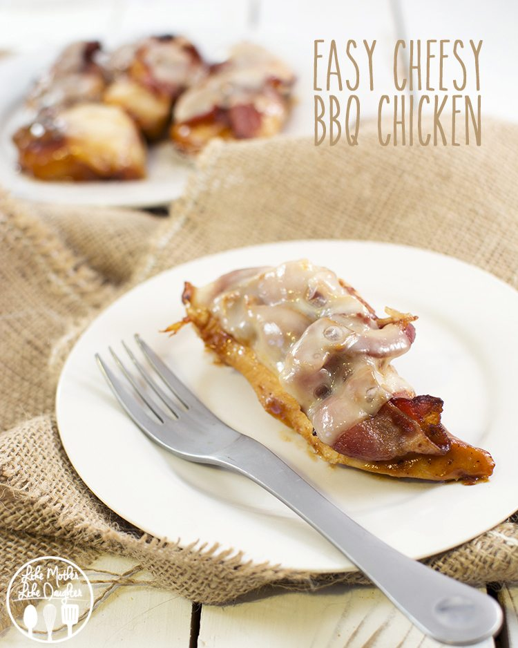 easy cheesy bbq chickenA