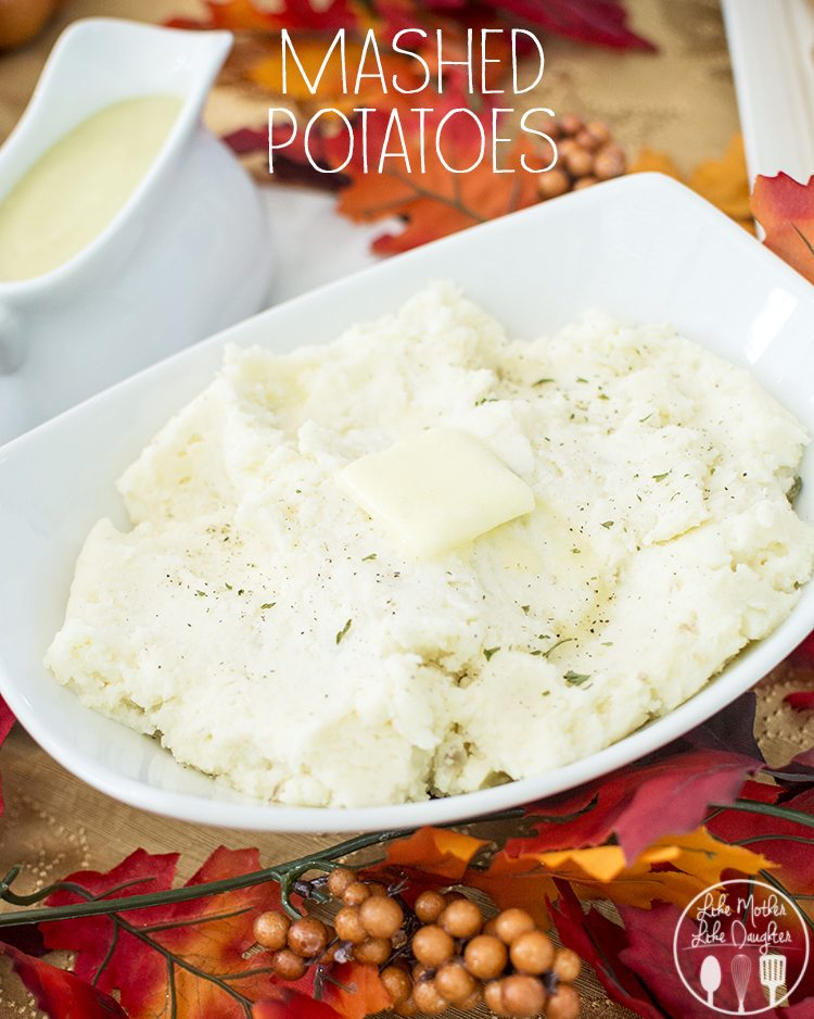Mashed Potatoes - delicious and perfect mashed potatoes that will be a great side to your Thanksgiving feast or any meal!