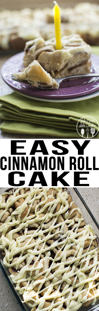 Cinnamon Roll Cake - This easy cinnamon roll cake is so simple to make with only about 10 minutes of prep, its the perfect easy birthday cake, or how about a piece of cake for breakfast?!