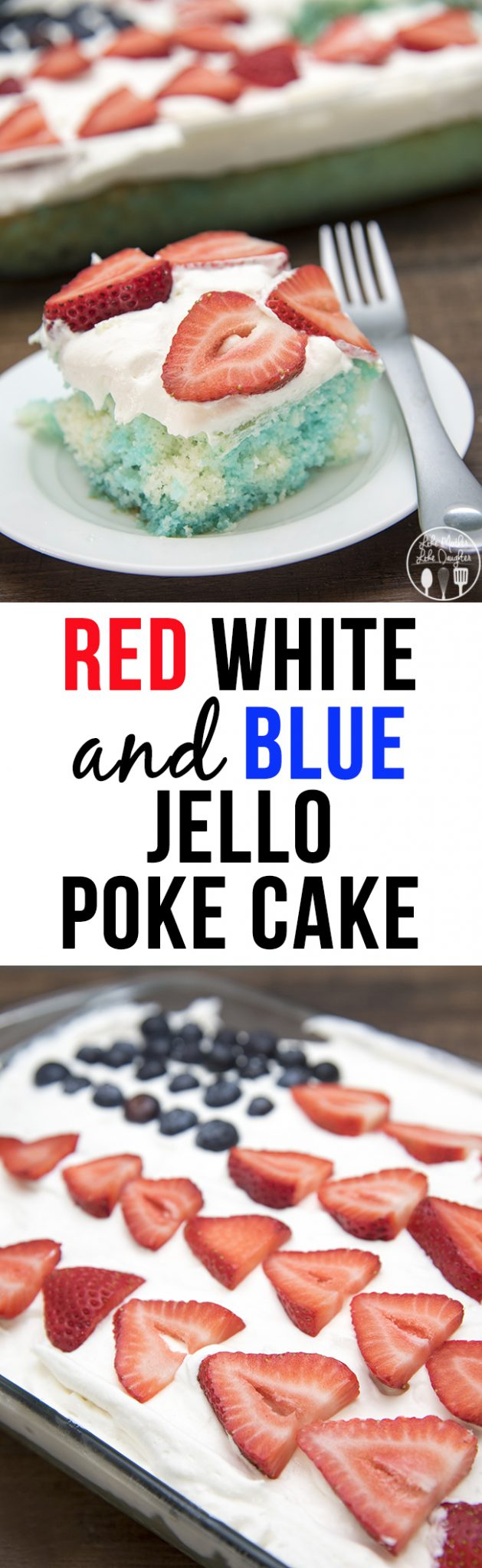 Red White and Blue Jello Poke Cake - This simple to make poke cake starts with a boxed cake mix, jello, and coolwhip. Its the perfect cake for the fourth of july because its easy to make, delicious and red white and blue!