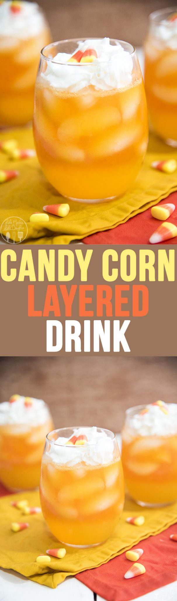 Candy Corn Layered Drinks - These layered drinks have the colors of candy corn, with a yellow, orange and white layer and are perfectly festive and fun for Halloween!
