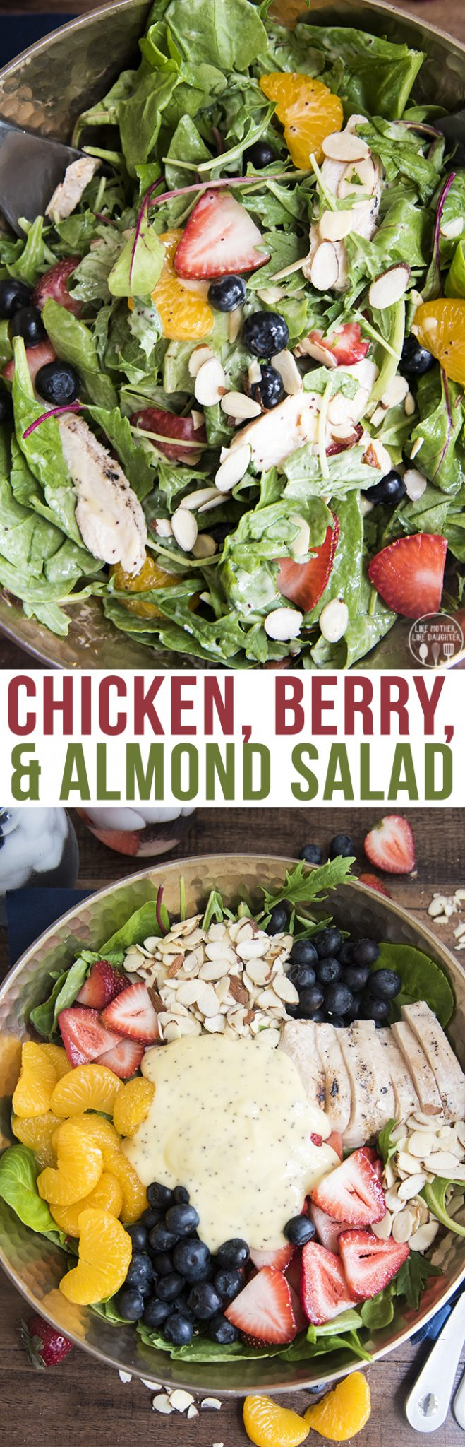 Chicken, Berry, and Almond Salad - This salad is full of so much goodness, with strawberries, blueberries, chicken, sliced almonds, and mandarin oranges all with a poppyseed dressing. Perfect for a refreshing salad all summer long!