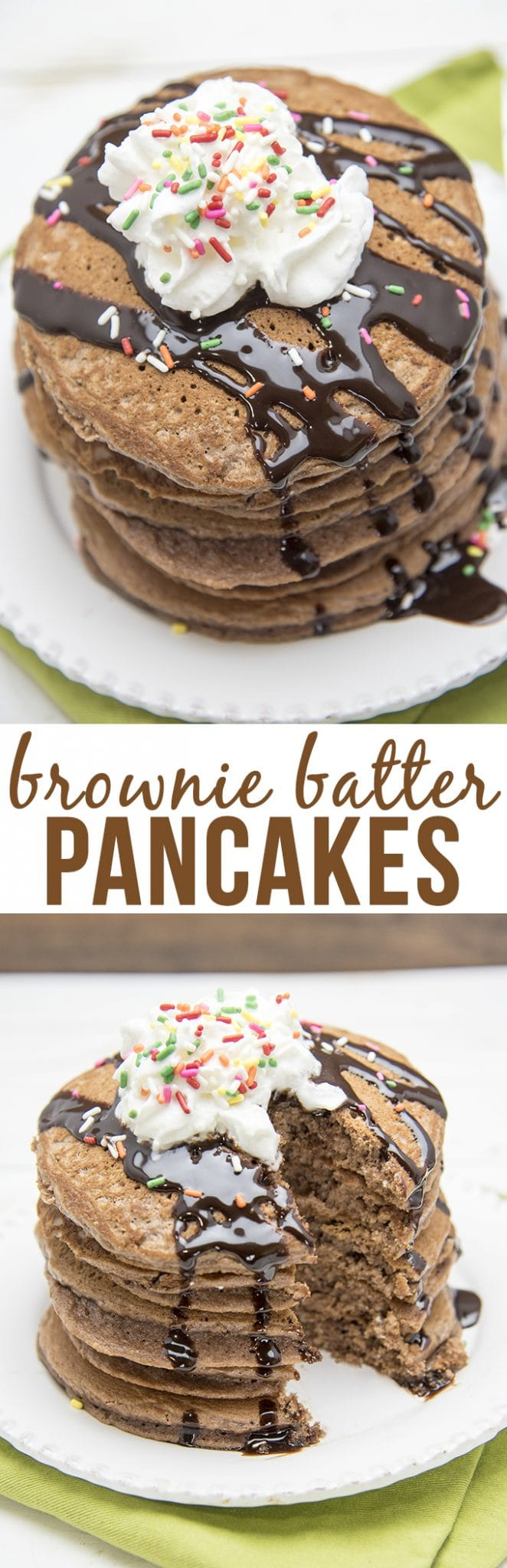 These brownie batter pancakes are the perfect fluffy, chocolatey, and decadent pancakes - topped with whipped cream, chocolate syrup and sprinkles, they're perfect for a birthday breakfast!
