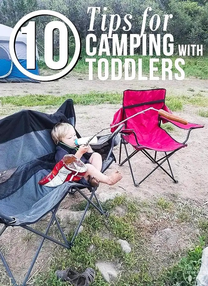 10 Tips for Camping with a Toddler - camping with little ones can be a lot of work, but here are a few tips to help make it a little bit easier!