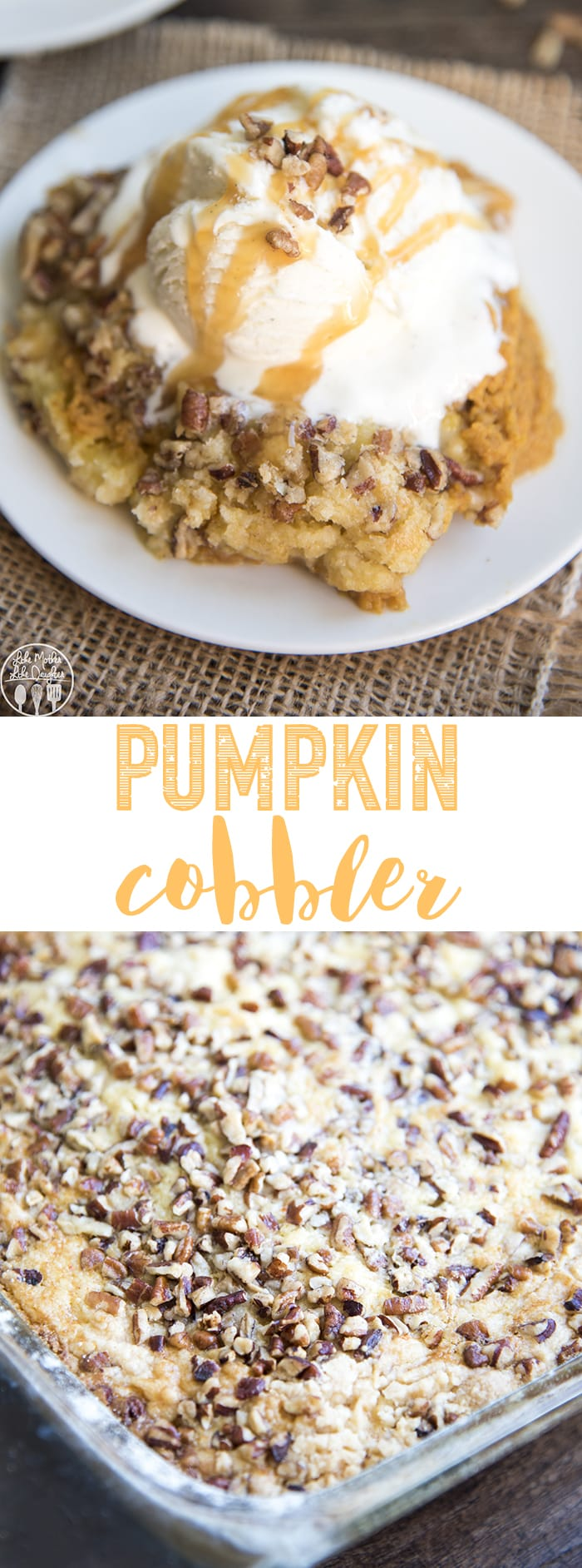 Pumpkin Cobbler is the perfect pumpkin dessert served warm with a big scoop of vanilla ice cream!