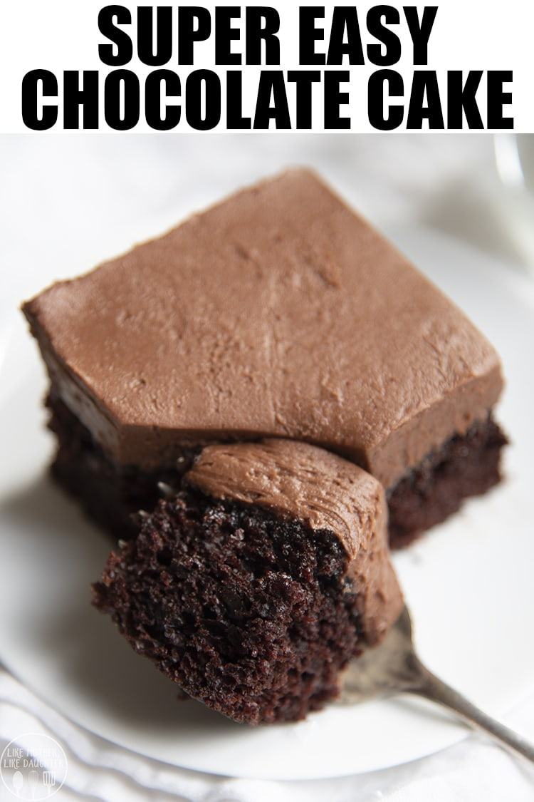 This easy chocolate cake is the best chocolate cake ever, it's fudgy, moist, and so delicious. It's topped with a creamy and rich chocolate buttercream and is the perfect cake for chocolate lovers! #easyrecipes #dessertrecipes #chocolatecake #cake #chocolate