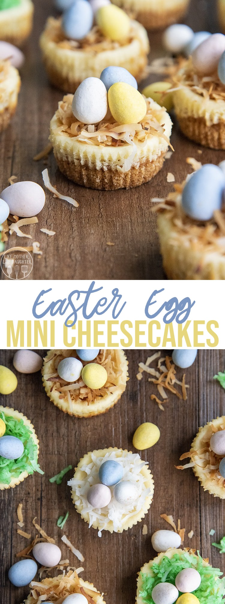 These Easter Egg Mini Cheesecakes are adorable mini cheesecakes topped with shredded coconut and mini egg candies for the perfect cute Bird Nest Easter dessert! #Easter #Cheesecake #BirdNest #EasterEgg #EasterDinner