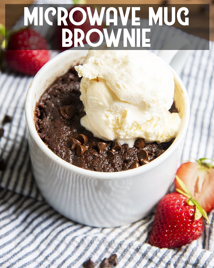 Chocolate Microwave Mug Brownie with Vanilla Ice cream on top with text overlay for pinterest