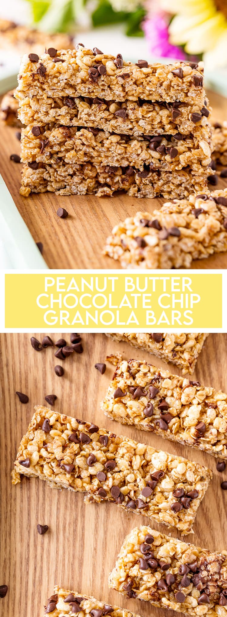 A stack of peanut butter chocolate chip granola bars with text overlay for pinterest, with another photo below of the bars on a wooden tray.