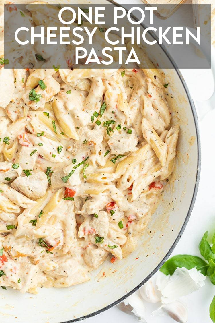 Cheesy Chicken Pasta in a pan with text overlay for pinterest