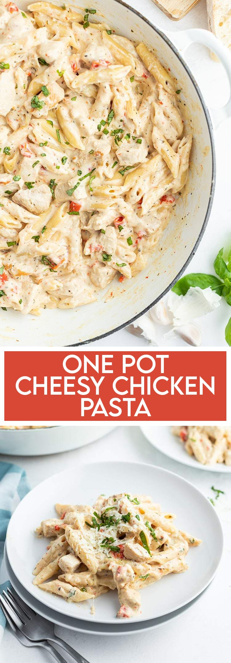 One Pot Cheesy Chicken Pasta collage with text overlay for pinterest
