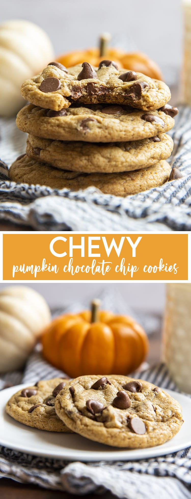 A stack of four pumpkin chocolate chip cookies. The top has a bite taken out of it. Then the text Chewy Pumpkin Chocolate Chip Cookies. Then two of the cookies on a white plate with a small pumpkin behind them.