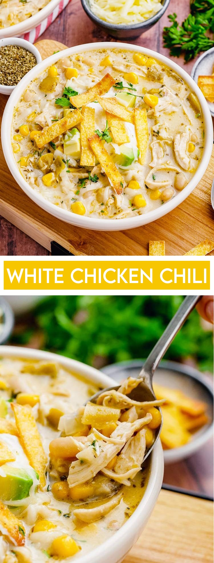 A bowl of white chicken chili with a text overlay below it saying white chicken chili, then another photo of a close up of the soup in a spoon.