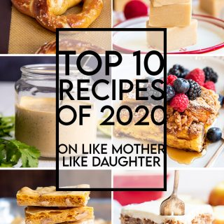 A collage of the top 10 new posts published on the blog Like Mother, Like Daughter. Lemon Pound Cake, Cranberry Salsa, Soft Pretzels, Microwave Peanut Butter Fudge, Chipotle Ranch Dressing, Overnight French Toast Casserole, Microwave Peanut Brittle, Apple Cake, Banana Cream Pie, and Christmas Sugar Cookie Bars.