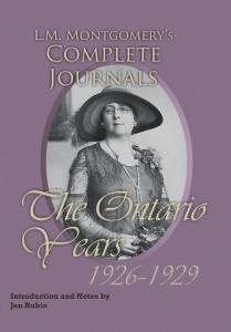 L.M. Montgomery's Complete Journals: The Ontario Years, 1926–1929