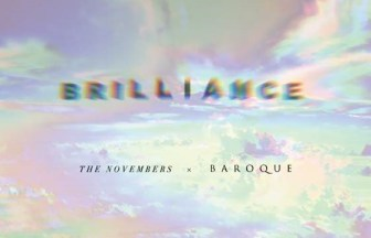 BAROQUE×THE NOVEMBERS