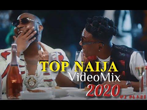 DJ Blaze, Top Naija Mix 2020