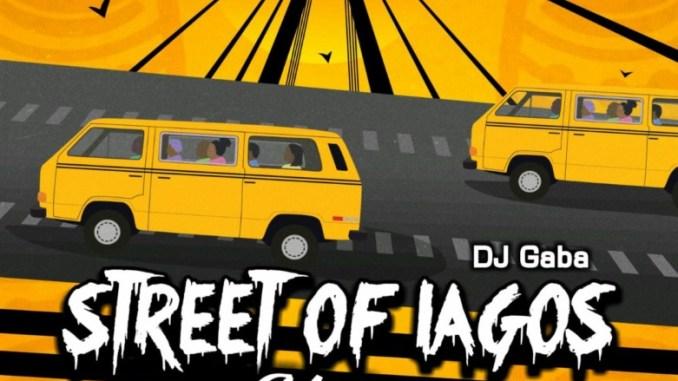 DJ Gaba Street Of Lagos Mix