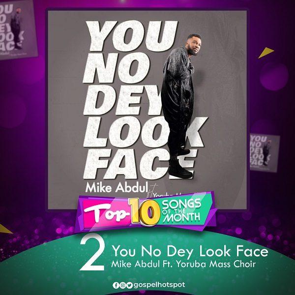 You No Dey Look Face – Mike Abdul Ft. Yoruba Mass Choir