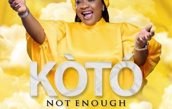 Ko To (Not Enough) - Bunmi Akinnaanu Adeoye