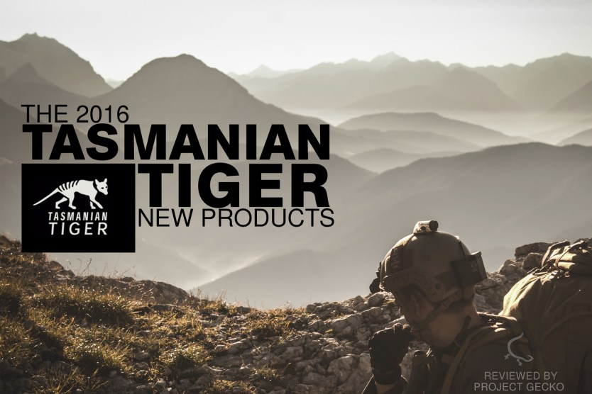 TASMANIAN TIGER PRODUCTS REVIEWED BY PROJECT GECKO