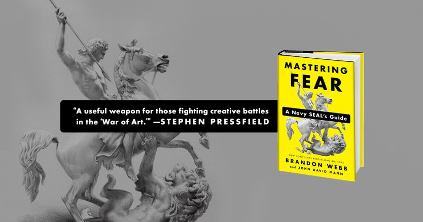 A Navy SEALs Guide to Mastering Fear