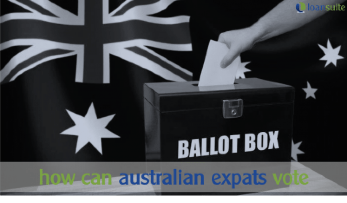 Australian Expat Voting Options - Loansuite - Mortgage Brokers for Australian Expats