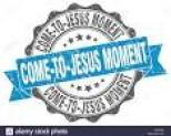 come to Jesus moment image