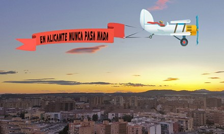 En Alicante nunca pasa nada