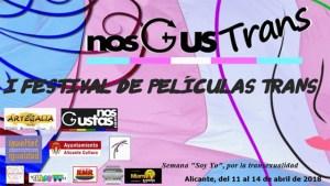 Cartel del I Festival de Peliculas Trans NosGusTrans