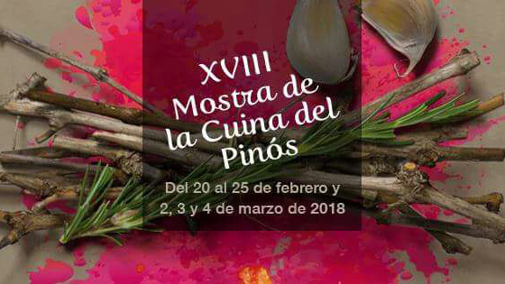 XVIII Mostra de la Cuina del Pinós y El Villazgo 2018