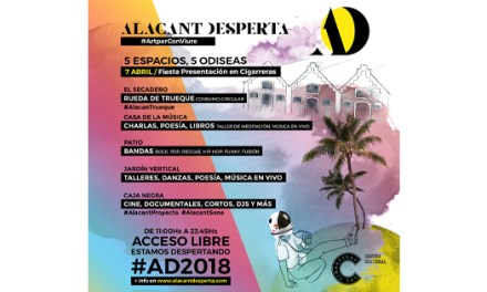 Alacant Desperta 2018 celebrará la presentación del festival con una gran fiesta en Las Cigarreras