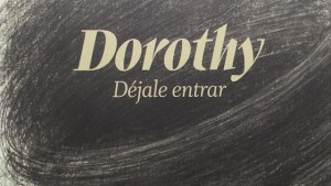 """Doroty dejalo entrar"" Segmento portada"