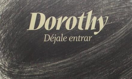 «Dorothy déjale entrar» un álbum ilustrado para dejarse llevar