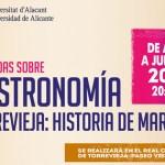 """""""La sal: única piedra comestible"""" primera conferencia de las Jornadas de Gastronomía """"Torrevieja: historia de mar y sal"""""""