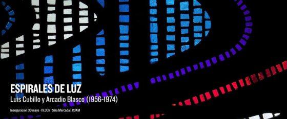 Cartel Espirales de luz. Luis Cubillo y Arcadio Blasco