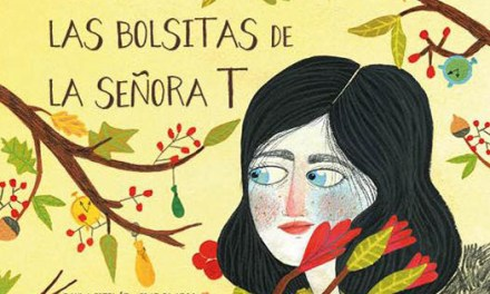 «Las bolsitas de la Señora T» un álbum ilustrado cuyo protagonista es el tiempo
