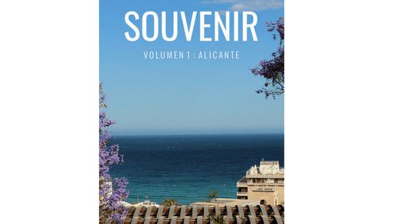 Alacant protagonitza el primer exemplar de la revista internacional SOUVENIR
