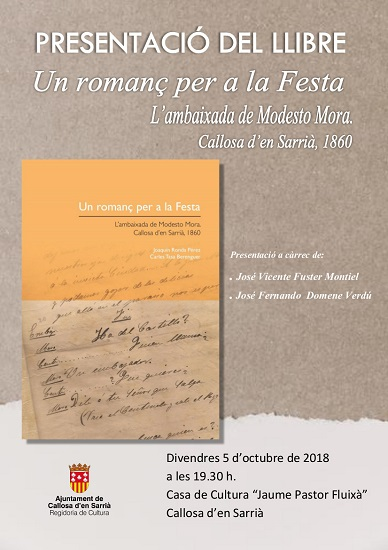 L'Ajuntament presenta el llibre 'Un romanç per a la Festa. L'ambaixada de Modest Mora. Callosa d'en Sarrià, 1860'