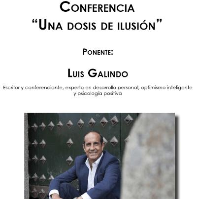 La Seu Universitària i l'Ajuntament de Torrevieja ofereixen la conferència «Una dosis de ilusión», a càrrec de l'escriptor Luis Galindo