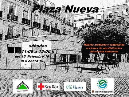 El Ayuntamiento de Alicante activa la Plaza Nueva con talleres de educación ambiental todos los sábados hasta el 5 de enero