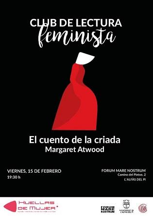 """En febrero vuelve el club de lectura feminista de l'Alfàs con """"El cuento de la criada"""""""