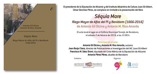 """El llibre """"Séquia Mare. Reg Major de l'Alfàs del Pi i Benidorm (1666-2016)"""" es presenta aquest dissabte en El Torrejó"""