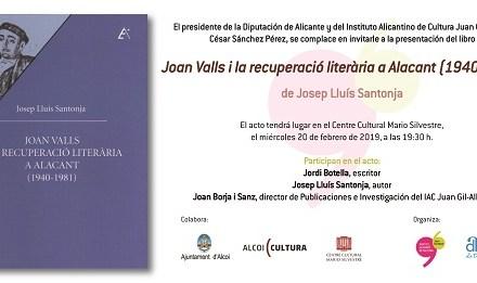 El Instituto de Cultura Juan Gil-Albert presenta un libro sobre el entorno literario del poeta alcoyano Joan Valls en el Centro Cultural Mario Silvestre de Alcoy