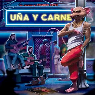 """Uña Y Carne """"Rumbas para el nuevo mundo"""": el disco de la Banda Sonora de la película """"neoquinqui"""" Criando Ratas"""